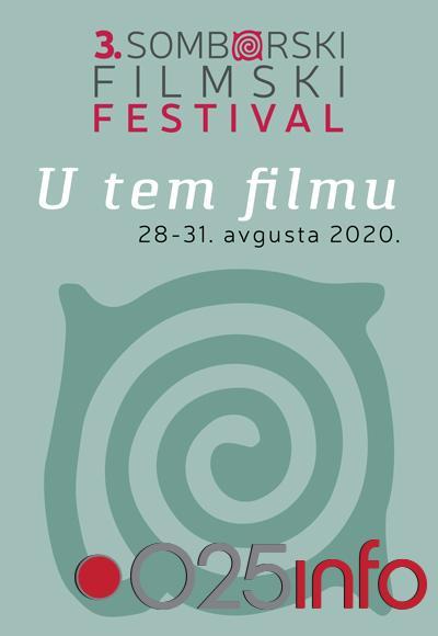 Treći Somborski filmski festival u novom terminu od 28. do 31. avgusta
